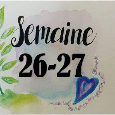 Semaines 26-27