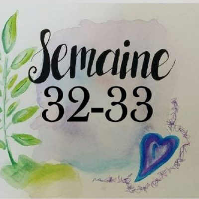 Semaines 32-33